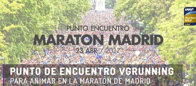 Punto de encuentro VGRunning para la Maratón de Madrid