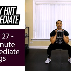 30 Minutes In Chair Exercises For Seniors Covers Mr Price Minute Lower Body Strength Sweat Workout W Advanced Intermediate Legs