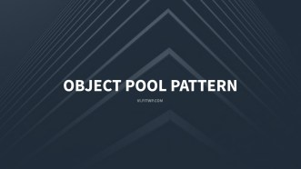 Object Pool Pattern