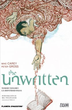 «The Unwritten num. 01» (Mike Carey y Pete Gross, Planeta DeAgostini)