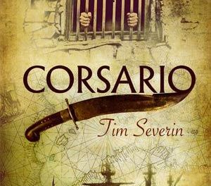 """Corsario"" (Tim Severin, La Factoría de Ideas)"