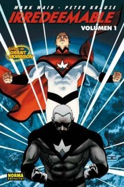 """Irredeemable vol.01"" (Mark Waid y Peter Krause, Norma Editorial)"