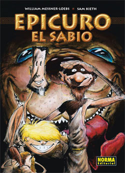 «Epicuro el Sabio» (William Messner-Loebs y Sam Kieth, Norma Editorial)