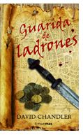 """Guarida de ladrones"" (David Chandler, Timun Mas)"