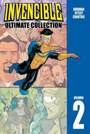 «Invencible Ultimate Collection 2» (Robert Kirkman y Ryan Ottley, Aleta Ediciones)