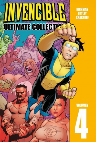 """Invencible Ultimate Collection #4"" (Robert Kirkman y Ryan Ottley, Aleta Ediciones)"