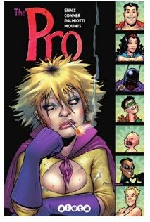 «The Pro» (Garth Ennis, Amanda Conner y Jimmy Palmiotti, Aleta Ediciones)