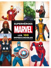 """Superhéroes Marvel. Los 100 imprescindibles"" (Scott Peterson, Editorial Planeta)"