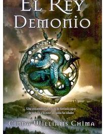 """El Rey Demonio"" (Cinda Williams Chima, Ediciones B)"
