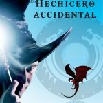 """El Hechicero Accidental"" (K. E. Mills, La Factoría de Ideas)"