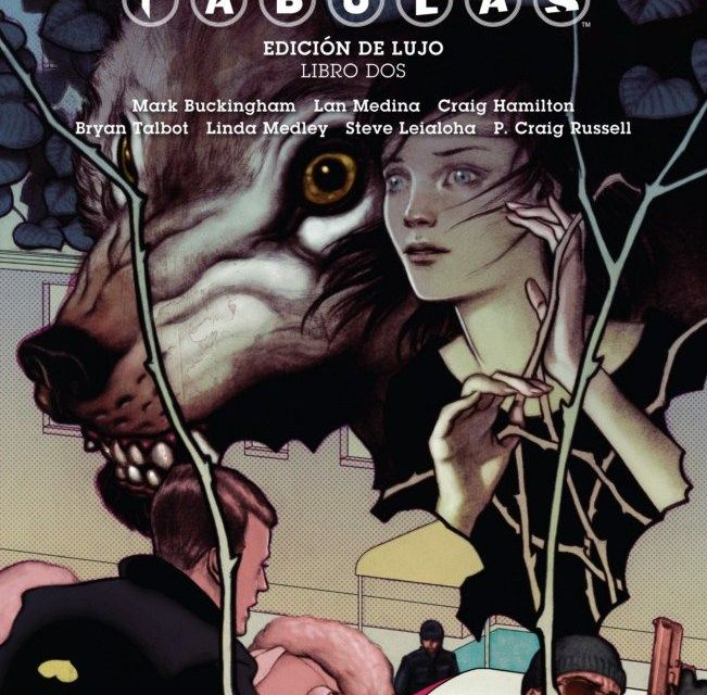 """Fábulas (Edición de lujo) #2"" (Bill Willingham y Mark Buckingham, ECC Ediciones)"