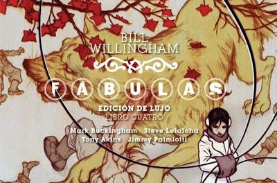 """Fábulas (Edición de lujo) #4"" (Bill Willingham y Mark Buckingham, ECC Ediciones)"