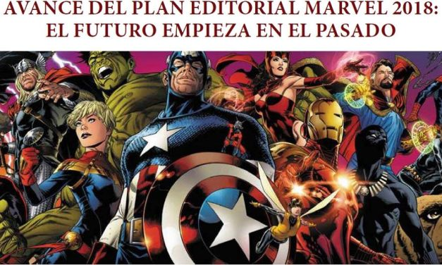 Avance del plan editorial de Marvel de Panini Cómics para 2018