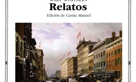 """Relatos"" (Walt Whitman, Cátedra)"