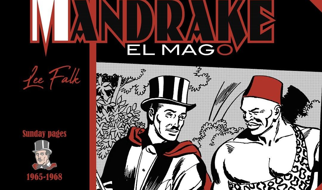 «Mandrake El Mago. Sunday pages 1965-1968» (Lee Falk y Fred Fredericks, Dolmen)
