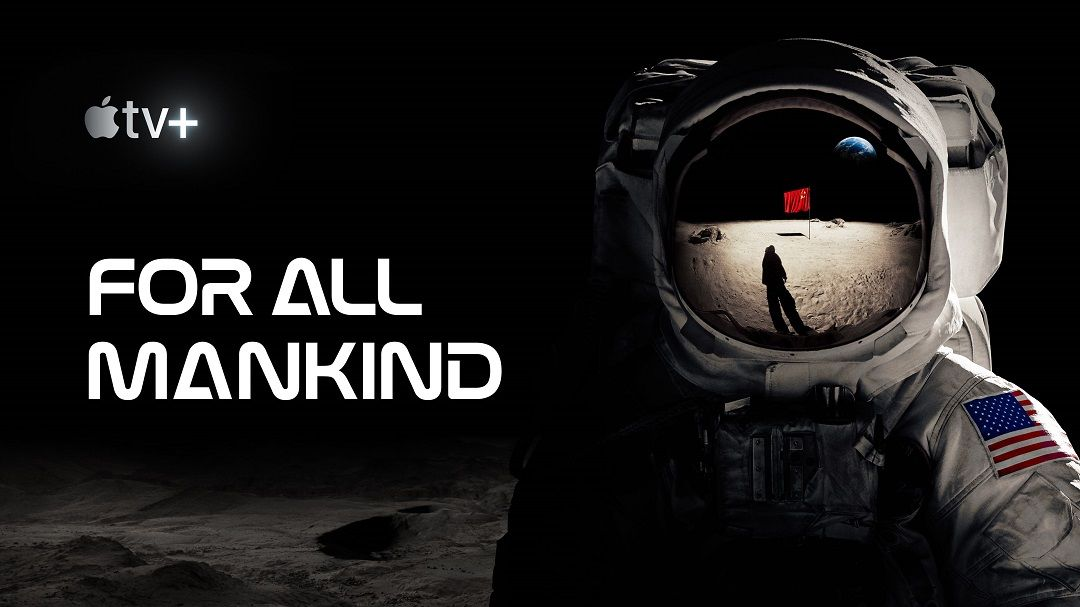 «For All Mandkind» (Ronald D. Moore, Apple TV+)