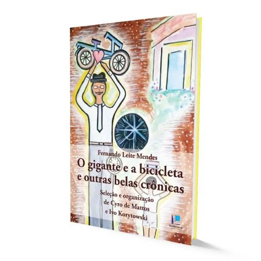 O gigante e a bicicleta e outras belas crônicas
