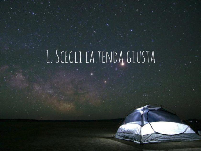 1. Scegli la tenda giusta