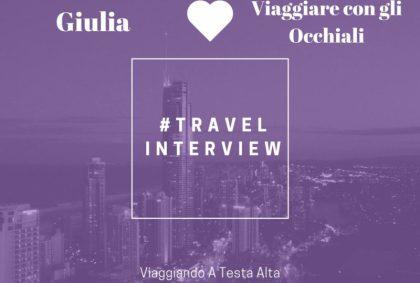 travel interview Viaggiare con gli occhiali