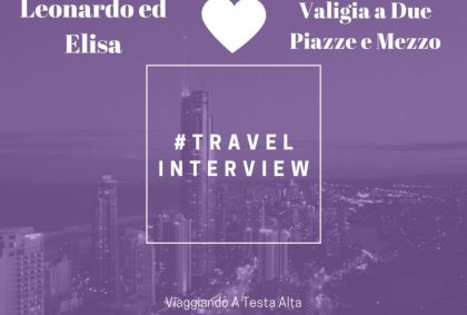 Travel Interview Leonardo ed Elisa