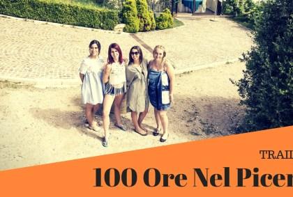100 Ore Nel Piceno Trailer