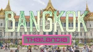 Cosa vedere a Bangkok in un giorno?