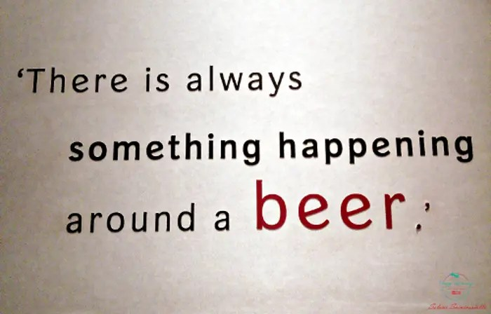there is always something happens around a beer heineken