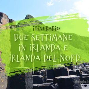 Itinerario di due settimane in Irlanda e Irlanda del nord