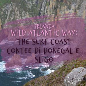 Cosa vedere contee di donegal -e sligo, wild atlantic way