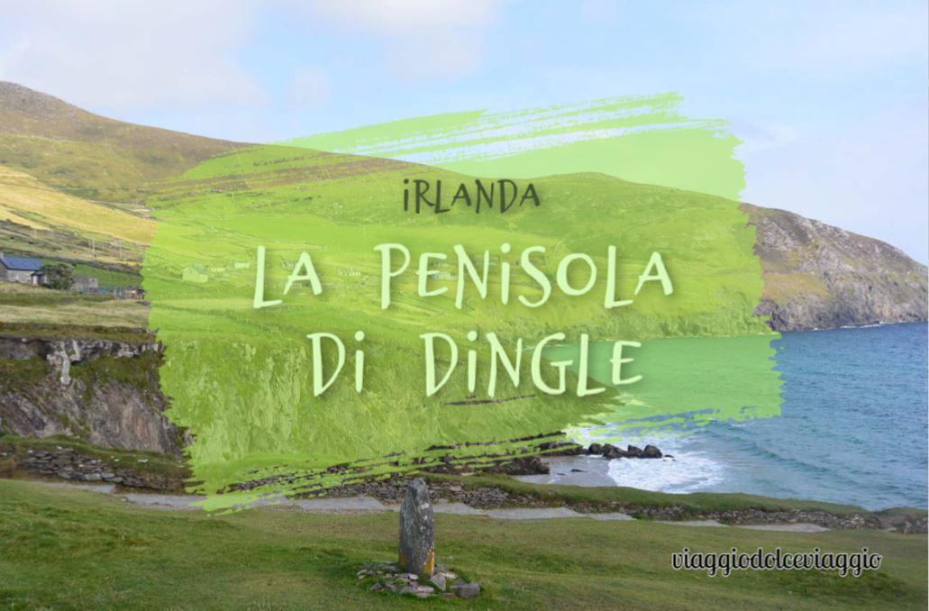 Cosa vedere nella penisola di Dingle, Irlanda