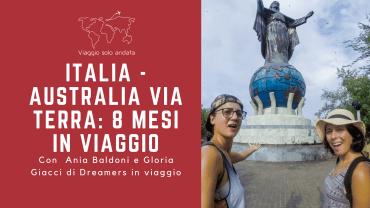 Italia - Australia via terra - 8 mesi in viaggio