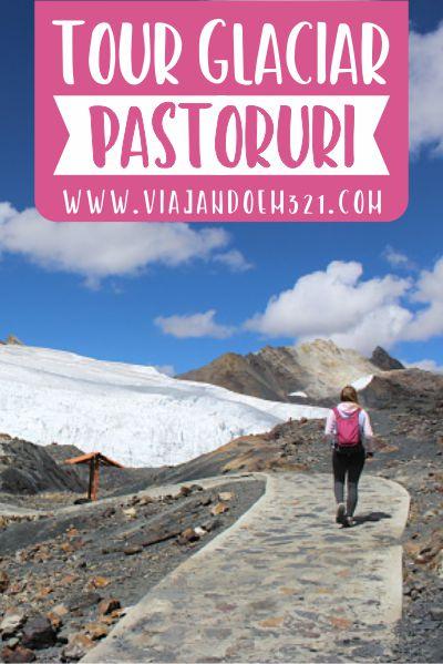 05 Trour Glaciar Pastoruri - Huaraz - Peru Viajandoem321 blog de viagem