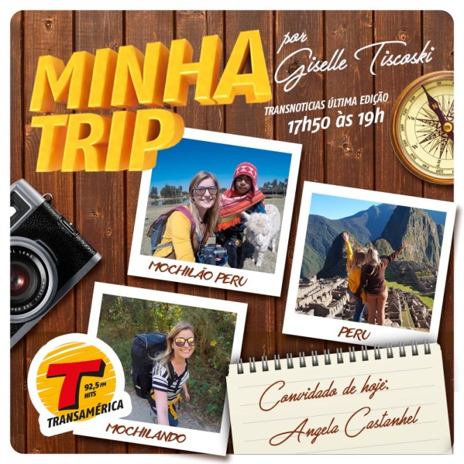 entrevista-transamerica-hits-destino-peru-viajandoem321-angela-castanhel-12-dias-mochilao