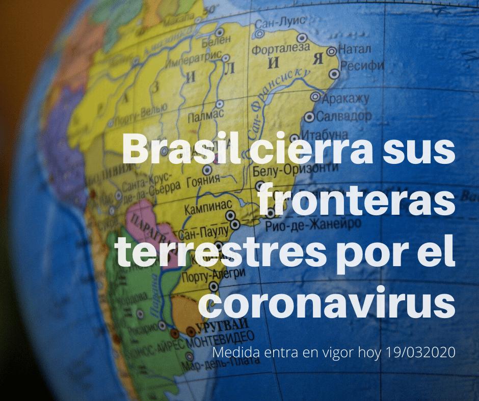 Brasil cierra sus fronteras terrestres por el coronavirus