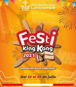Lambayeque vive el Bicentenario con tradicional Festi King Kong 2021