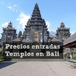 Precios de entradas Templos – Bali