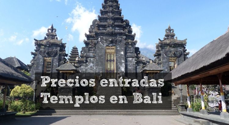 Precios Entradas Templos Bali