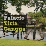 Piscinas del Rey: Palacio Tirta Gangga