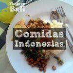 Las comidas indonesias más famosas