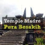 El Templo Madre: Pura Besakih (El mas grande Bali)