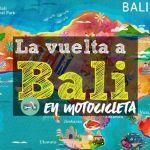 La vuelta a Bali en 4 días en Motocicleta