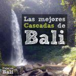 Las 11 mejores Cascadas de Bali