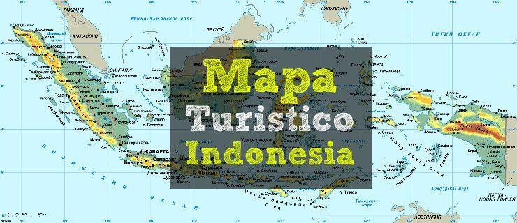 indonesia mapa ▷ Mapas de Indonesia y lugares turísticos 2018 | Viajar en Bali indonesia mapa