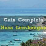 La Isla Nusa Lembongan: Guia Completa (2020)