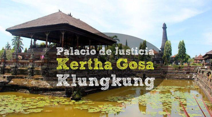 Palacio de Justicia Kertha Gosa Klungkung