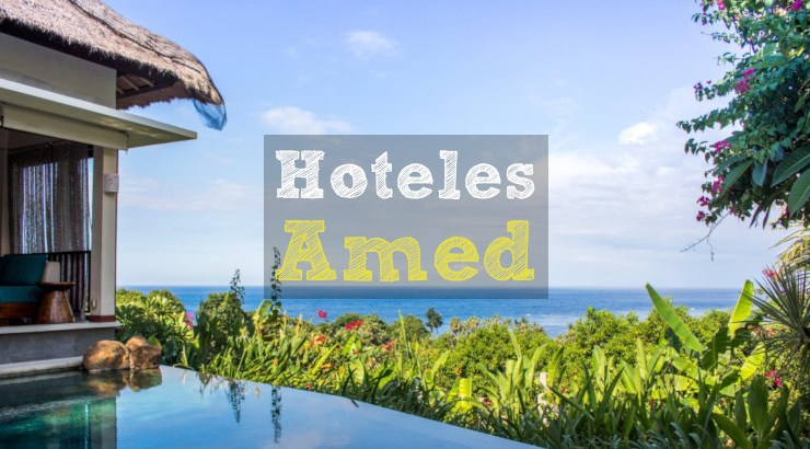 mejores hoteles amed
