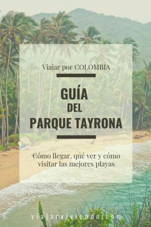 Parque Tayrona como llegar - guia