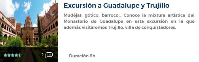 Excursión a Guadalupe y Trujillo