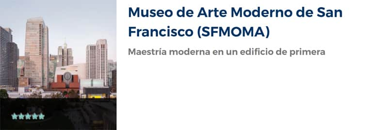 Visita al Museo de Arte Moderno de San Francisco