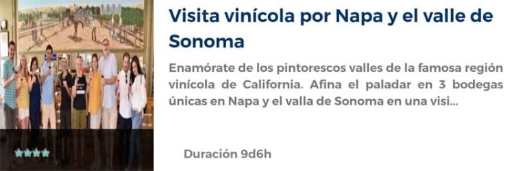 Visita al Valle de Napa y Sonoma
